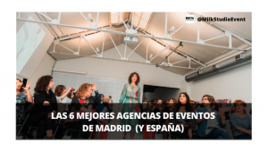 Agencias de Eventos Madrid