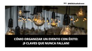 cómo organizar un evento con éxito